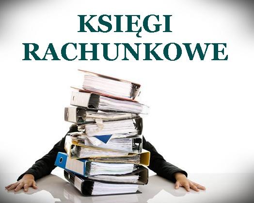 Księgi rachunkowe – zasady poprawnego prowadzenia